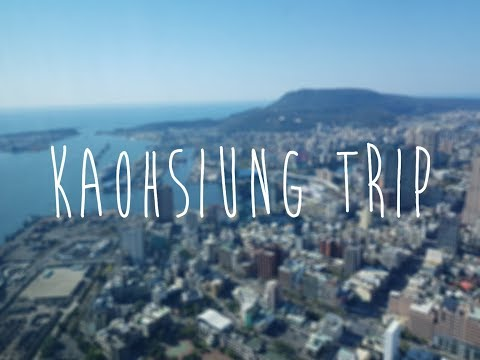 Kaohsiung Trip 2019 | Taiwan | Travel | Things to do | GoPro Video |