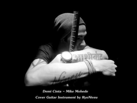 Demi Cinta - Mike Mohede Cover Guitar Instrument by RyoNiveu