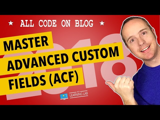 Advanced Custom Fields Allow You To Add Extra Fields To Your Posts, Pages Or Custom Post Types