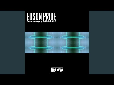 In My Mind (Edson Pride Dirty Drums Remix)
