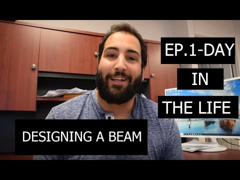 EP.1 DAY IN THE LIFE OF A STRUCTURAL ENGINEER - DESIGNING A BEAM