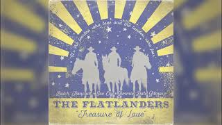 The Flatlanders - Sittin' on Top of the World (Official Audio)