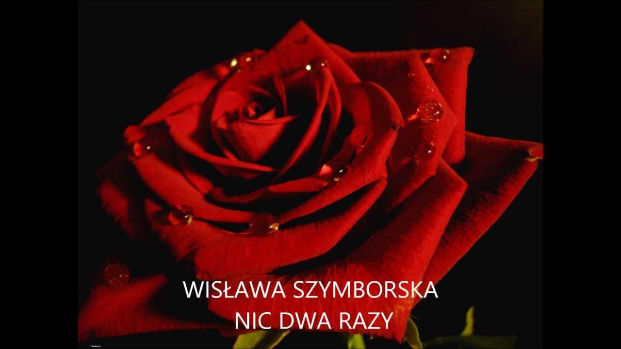 Wisława Szymborska Nic Dwa Razy Recytacja Youtube
