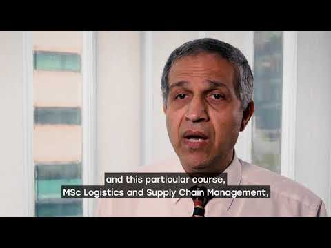 An Introduction To MSc Logistics And Supply Chain Management At Sheffield Hallam University