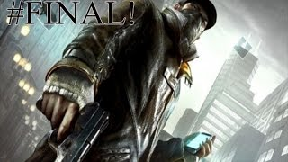 Watch Dogs Ep. 31 (FINAL): Aiden versus o Pandemonio de Chicago