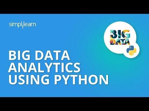 Big Data Analytics Using Python | Python Big Data Tutorial | Python And Big Data | Simplilearn