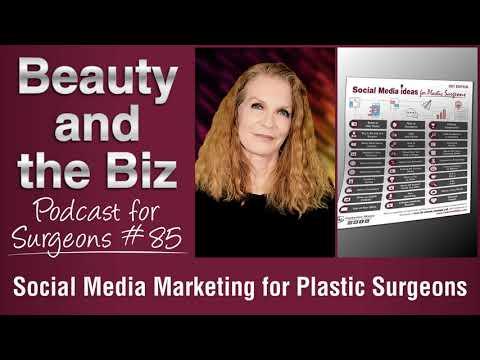 Ep.85: Social Media Marketing for Plastic Surgeons