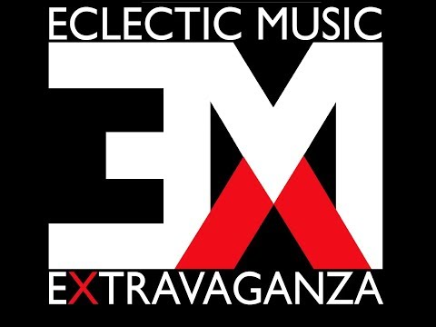 Eclectic Music eXtravaganza (EMX) Promo Video