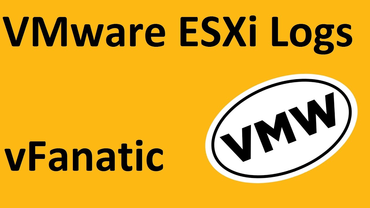 VMware ESXi logs, a short summary
