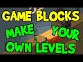 Game Blocks - Create Your Own Levels - Early Look