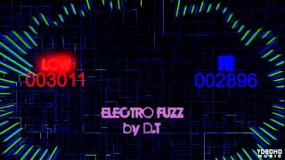 Electro Fuzz - ELECTRO HOUSE