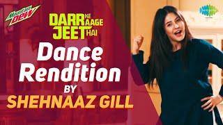 Darr Ke Aage Jeet Hai   Dance Cover By Shehnaaz Gill   #JeetengePhirSe  Yeh Desh Hai Veer Jawaano Ka