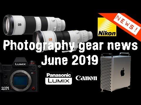 Camera News June 2019 - Sony 200-600 + 600 f4 Nikon Z5 & Z9? Apple Mac Pro $35000