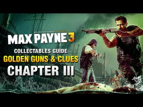 Max Payne 3 - Collectables Guide - Chapter...