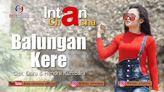 Download lagu Intan Chacha - Balungan Kere [OFFICIAL]