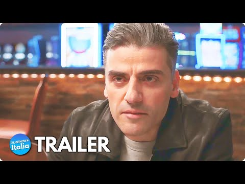 IL COLLEZIONISTA DI CARTE (2021) Trailer ITA del film con Oscar Isaac #Venezia78