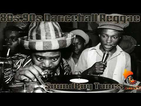 80s,90s Dancehall Reggae Sound Boy Tunes Pt 1 Mixtape Mix by djeasy