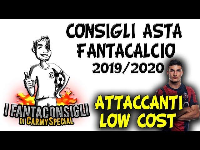 ATTACCANTI LOW COST! CONSIGLI ASTA FANTACALCIO 2019/20