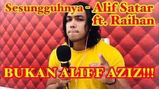 Sesungguhnya 2019 - Alif Satar & Raihan (cover by bangsoda)