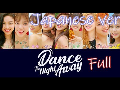 TWICE - Dance The Nigh Away Japanese ver 日本語バージョン Lyrics