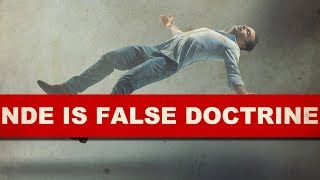 "NEAR DEATH EXPERIENCE IS FALSE DOCTRINE! - FROM ""PREVAIL 2"" | SFP"