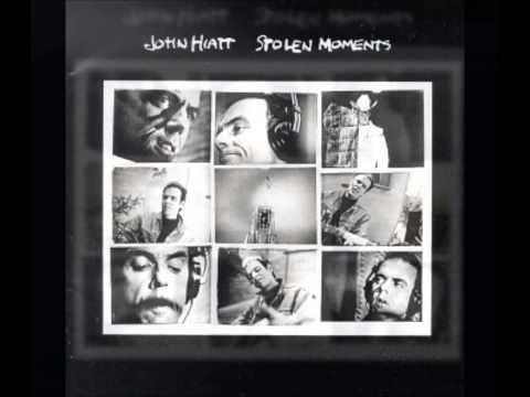 Stolen Moments ~ John Hiatt