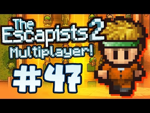 The Escapists 2 - Part 47 - MULTIPLAYER TIME!