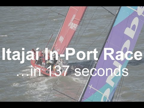 The Itajaí In-Port Race ...in 137 seconds | Volvo Ocean Race