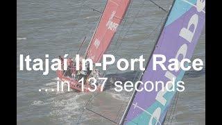 The Itajaí In-Port Race ...in 137 seconds | Volvo Ocean Race