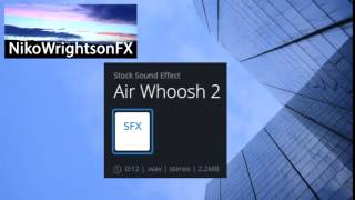 Sound Effect : Air Whoosh 2