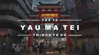 Top 10 Things to Do in YAU MA TEI, Hong Kong - Temple Street Night Market, Local Restaurants & More