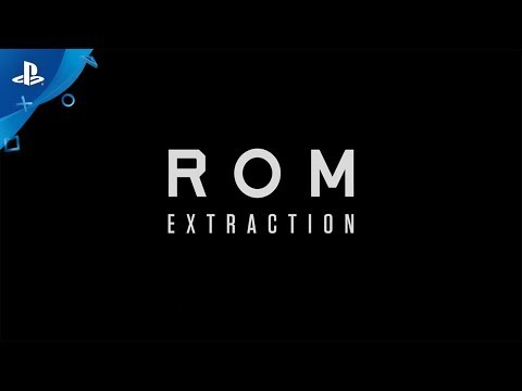ROM: Extraction - PS4, PS VR Teaser Trailer | E3 2017