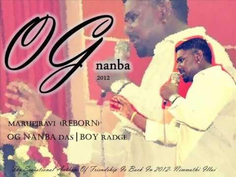 OG Nanba - Nimmathi illai 2012 ft. OG Das,Boy Radge