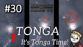 HoI4 - Modern Day - TONGA TIME! - Part 30