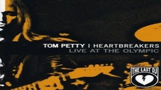 Tom Petty & The Heartbreakers - The Last D.J. Live At The Olympic ( Lyrics )