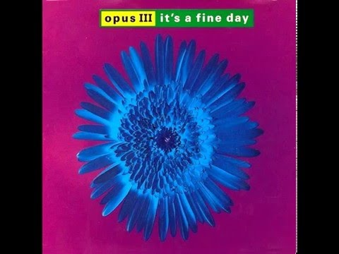 Opus III - It's a fine day ''Original Mix'' (1991)