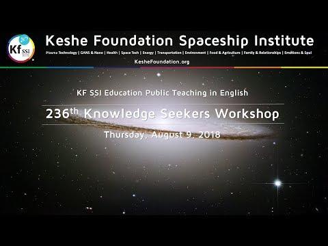 236th Knowledge Seekers Workshop August 9 2018