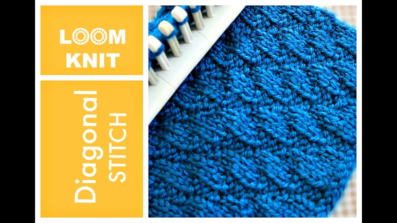 Loom Knitting Stitches Instructions : LOOM KNITTING STITCHES Diagonal Stitch - YouTube