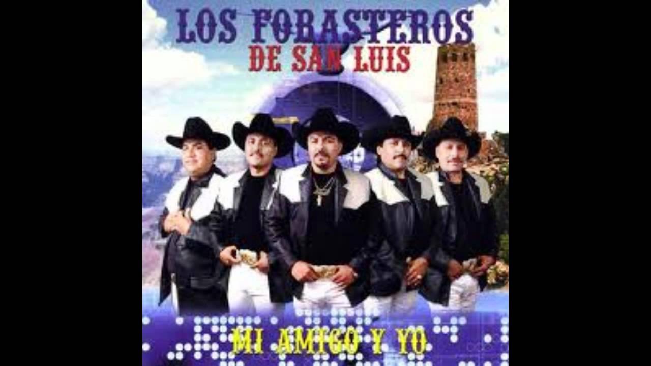 Los Forasteros De San Luis El Friolento Wmv Youtube