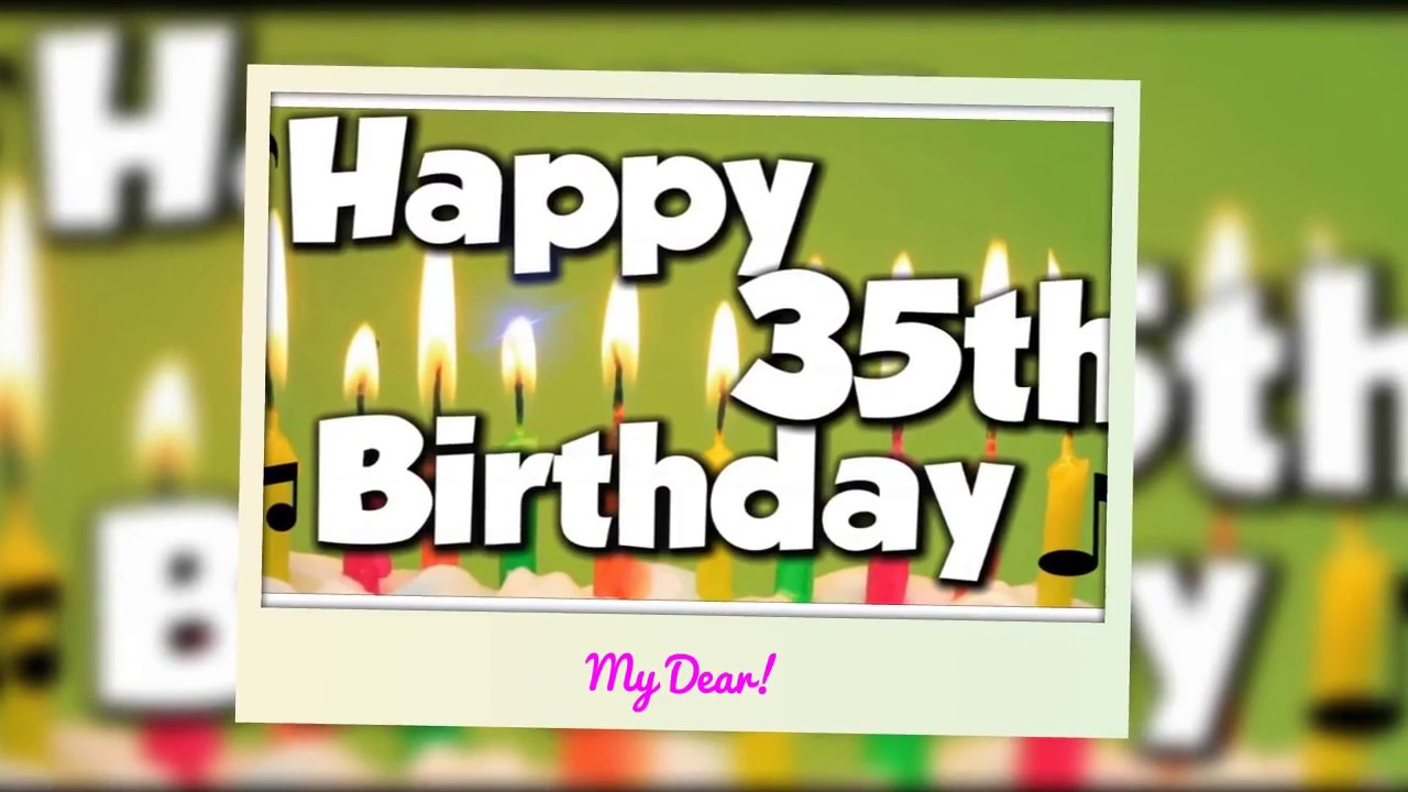 Happy 35th Birthday Wishes Birthday Quotes Messages Sms