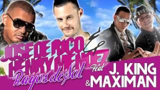 "Jose De Rico & Henry Méndez feat. J King & Maximan ""Rayos De Sol"""