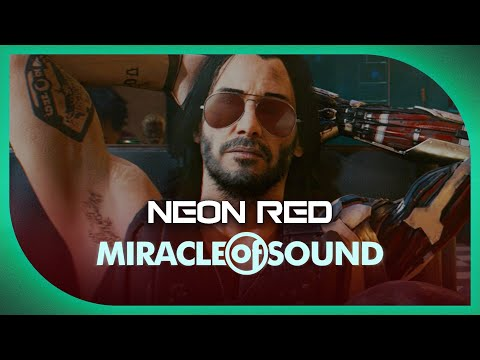 CYBERPUNK 2077 SONG - Neon Red by Miracle Of Sound (Industrial/Synthwave)