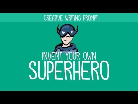 Creative Writing Idea - Invent Your Own Superhero