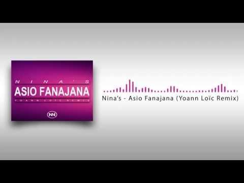 Nina's - Asio Fanajana (Yoann Loïc Remix)
