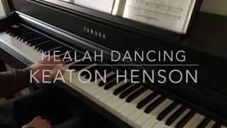 Healah Dancing - Keaton Henson - Piano Cover - BODO