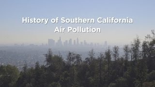 History of Southern California Air Pollution