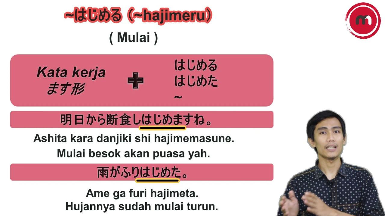 Bahasa Jepang JLPT N4 Pola Kalimat ~はじめる (~hajimeru) #10