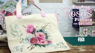 Ecobag Rosas em Pintura em Tecido (Juari Souza)