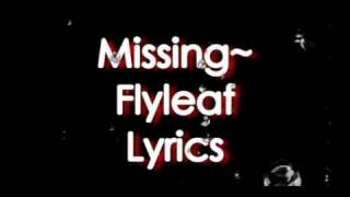 Missing-Flyleaf [Lyrics]