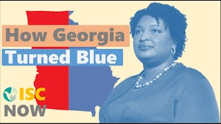 """[ISC Now] Table 1    """"How The State of Georgia Turned Blue"""""""